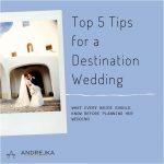 Top 5 Tips for a Destination Wedding